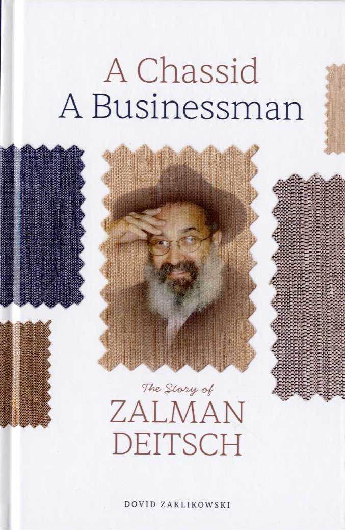 a-chassid-a-businessman-the-story-of-zalman-deitsch-76.jpg